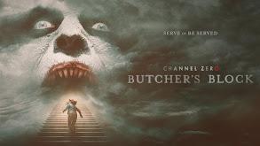Channel Zero: Butcher's Block thumbnail