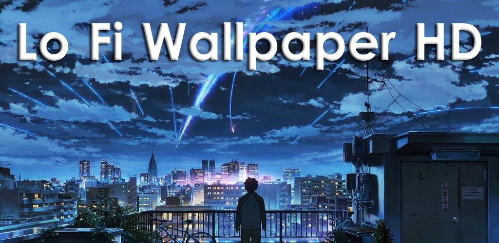 Download Lo Fi Wallpaper Hd Apk Latest Version 1 01 For