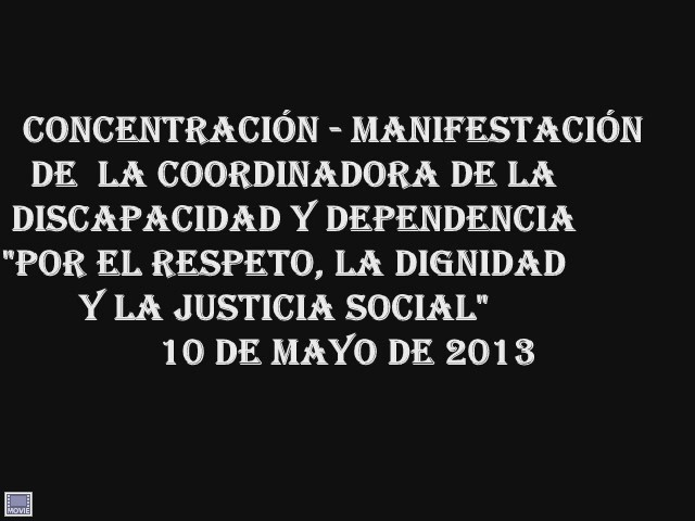 Video: Concentración - Manifestación por los Recortes y Retrasos a Centros y Servicios de Atención a la discapacidad y en las prestaciones económicas y pago de la retroactividad comprometida para el 2013 a las Personas en Situación de Dependencia.