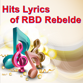 Hits Lyrics of RBD Rebelde
