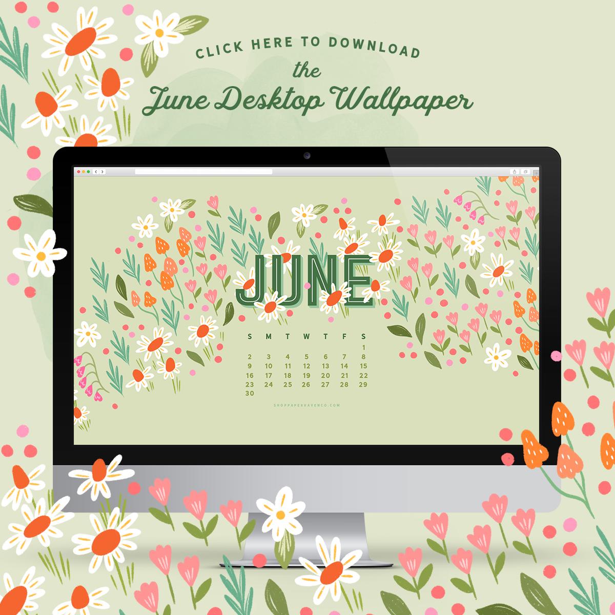 June 2019 Illustrated Desktop Wallpaper by Paper Raven Co.  - www.ShopPaperRavenCo.com #dressyourtech #desktopwallpaper #desktopcalendar