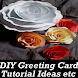 Greeting Card Making VIDEO Ideas DIY App