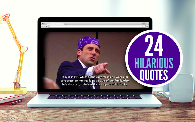 A New Tab Gallery featuring hilarious quotes from your favorite 'The Office' character Michael Scott!