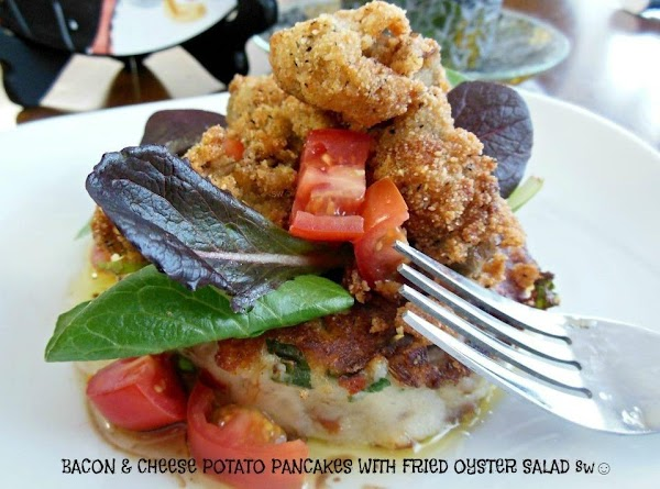 Bacon & Cheese Potato Pancakes With Fried Oysters Recipe