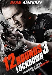 12 Rounds 3 Lockdown