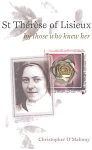 ST THÉRÈSE OF LISIEUX BY THOSE WHO KNEW HER