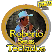 Robério e Seus Teclados Top Palco Mp3 Letras 2018