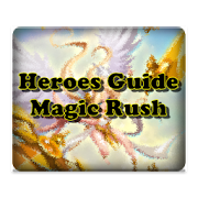 Heroes Guide Magic Rush