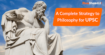 A complete strategy to Philosophy for UPSC