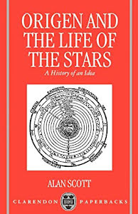 ORIGEN AND THE LIFE OF STARS