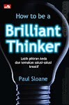 """How to be a BRILLIANT THINKER - Paul Sloane"""