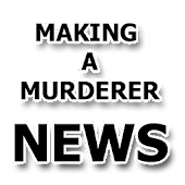Making a Murderer News