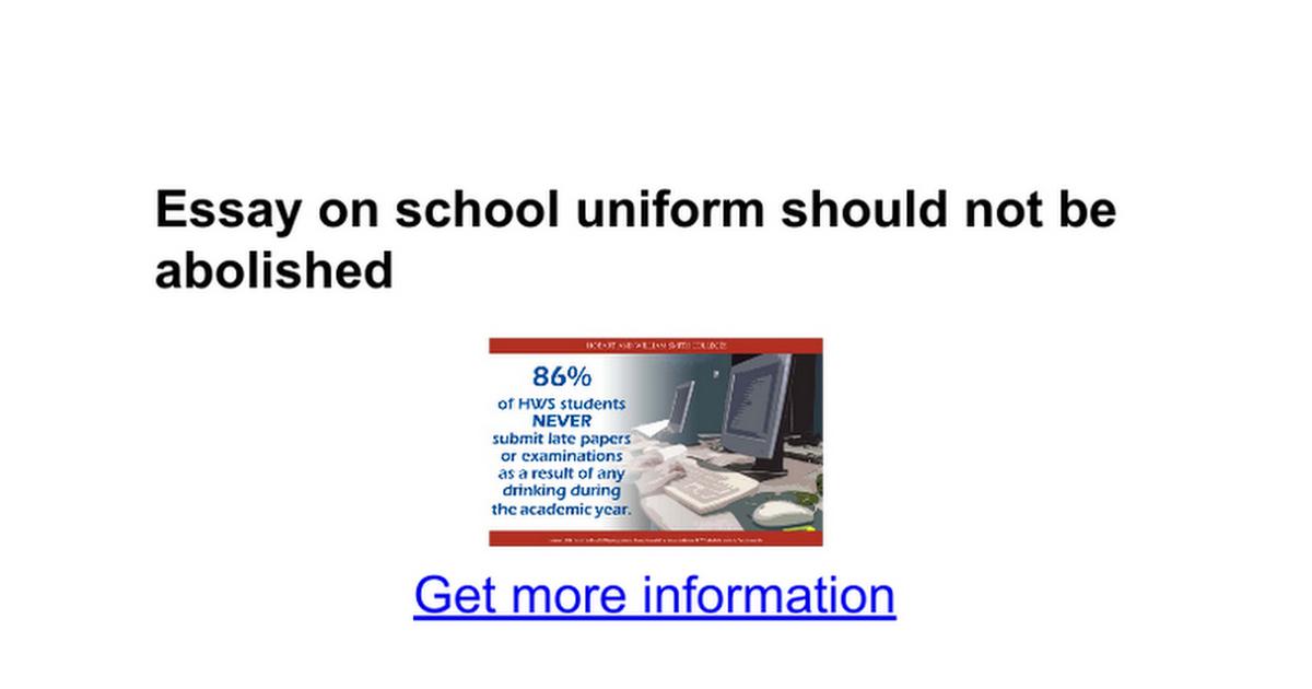 essays on health care system dyne resume email best analysis essay     essay on school uniforms should be abolished high school argumentative essay  about school uniforms should be