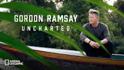 Gordon Ramsay Uncharted