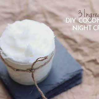 Diy Coconut Oil Night Cream (3 Ingredients).