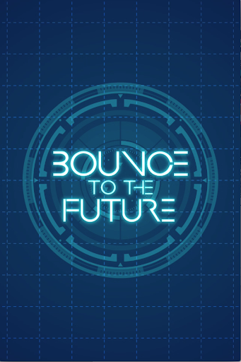 Bounce to the Future