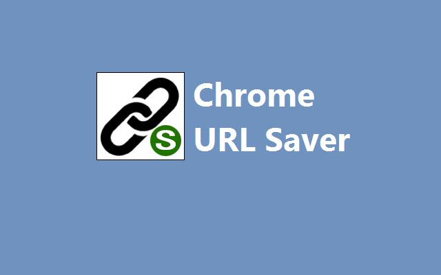 Chrome Url Saver