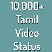 Tamil Video Status and Tamil Status Videos App