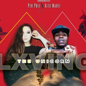 Lxving_The_Unicorn_(Feat_Alex_Marie Brinkley ) Upload Your Music Free