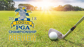 100th PGA Championship Preview thumbnail