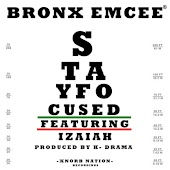 Stay Focused (feat. Izaiah)