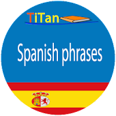 Spanish Phrases - Learn Spanish Language Android APK Download Free By Titan Software Ltd.