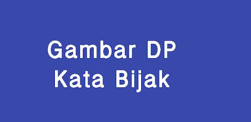 Gambar DP Kata Bijak Apps on Google Play