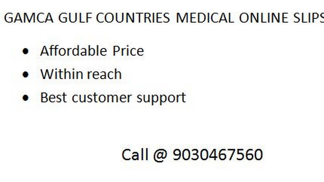 GAMCA GULF COUNTRIES MEDICAL ONLINE SLIPS - Health Consultant in