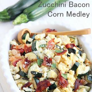 Zucchini Bacon Corn Medley