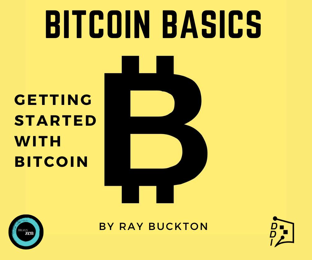 Bitcoin Basics by Raymond Buckton