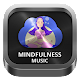 Download Mindfulness Music Radios For PC Windows and Mac