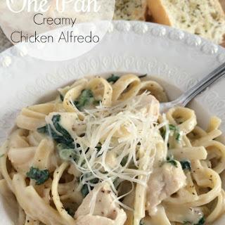 One Pan Creamy Chicken Alfredo.