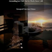 Astounding Jazz Chill Out for Eberle Street Caffs