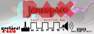 ​Knock Knock! Who's there? MAGFest presents PAX EAST JAMSPACE 2018 this April 5th-8th!!!​
