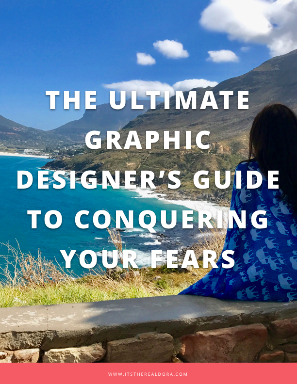The Ultimate Graphic Designer's Guide to Conquering Your Fears