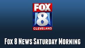 Fox 8 News Saturday Morning thumbnail