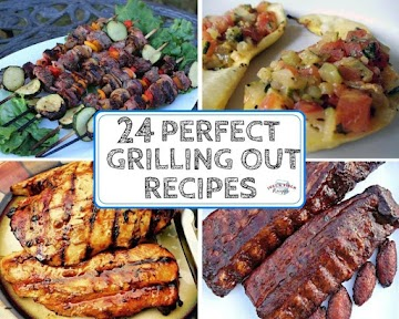 24 Perfect Grilling Out Recipes
