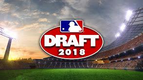 2018 MLB Draft thumbnail