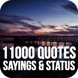 11000 Quotes, Sayings & Status - Images Collection for PC