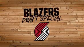 NBC Sports Northwest Trail Blazers Draft Special thumbnail