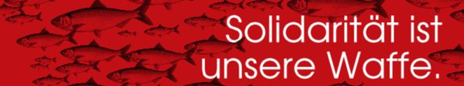Grafik: Fischschwarm auf rotem Grund «Solidarität ist unsere Waffe».