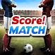 スコア!マッチ - Androidアプリ