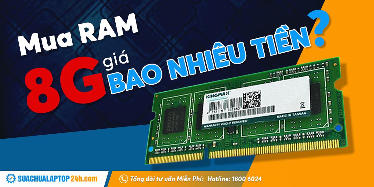 RAM laptop 8GB bao nhiêu tiền