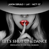 Let's Shut Up & Dance