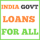 India Govt Loans For All || India