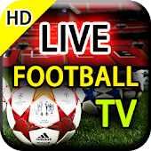 Live Football TV - Watch Football Live Streaming Android APK Download Free By RaidApps