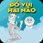 Đố Vui Hại Não - Hỏi Ngu Đáp Troll 2018 icon