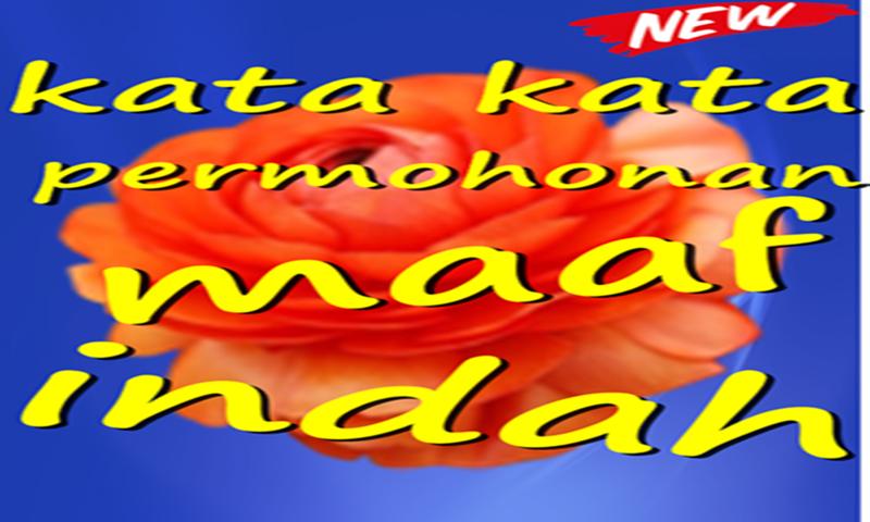 Download Kata Permohonan Maaf Indah Dan Menyentuh Hati Apk