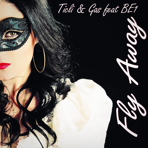 Fly Away (feat. BE1) [Radio Version] - Ticli & Gas