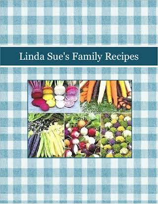 Linda Sue's Family Recipes